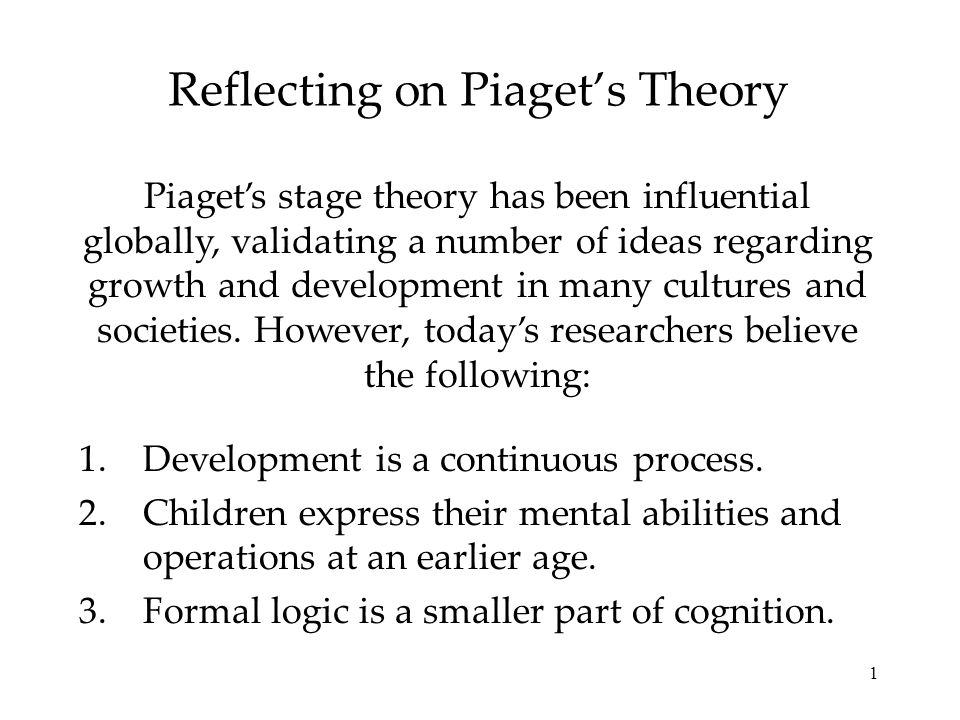 Reflecting on Piaget\u0027s Theory - ppt video online download - piaget's theory