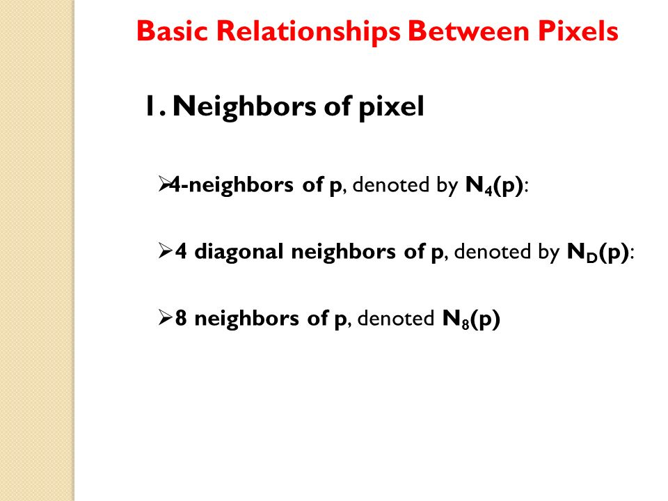 Digital Image Processing - ppt video online download - Basic P&l