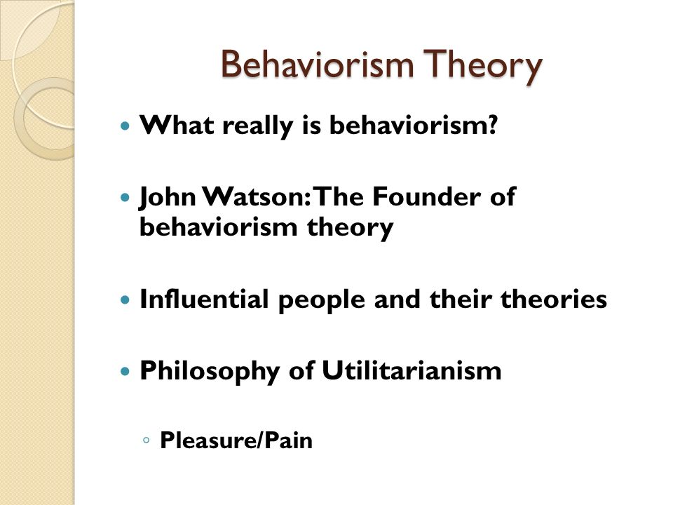 Behaviorism and Social-Learning Theory - ppt download - behaviorism