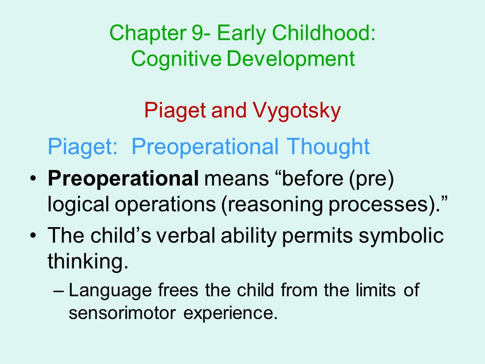 The theories of piaget and vygotsky on the cognitive development in