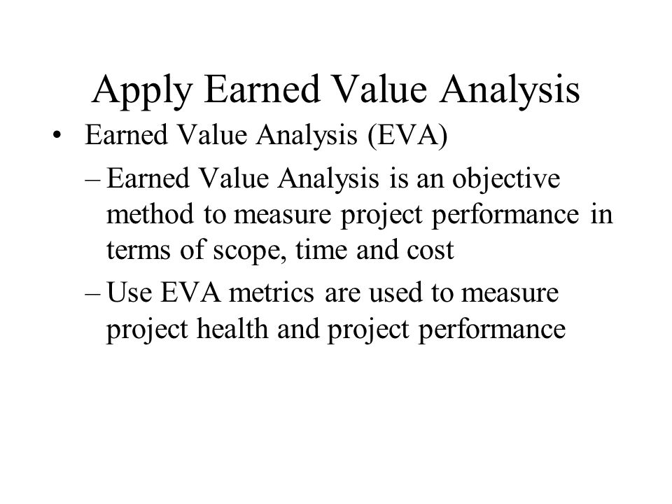 Understanding Earned Value Analysis - ppt download