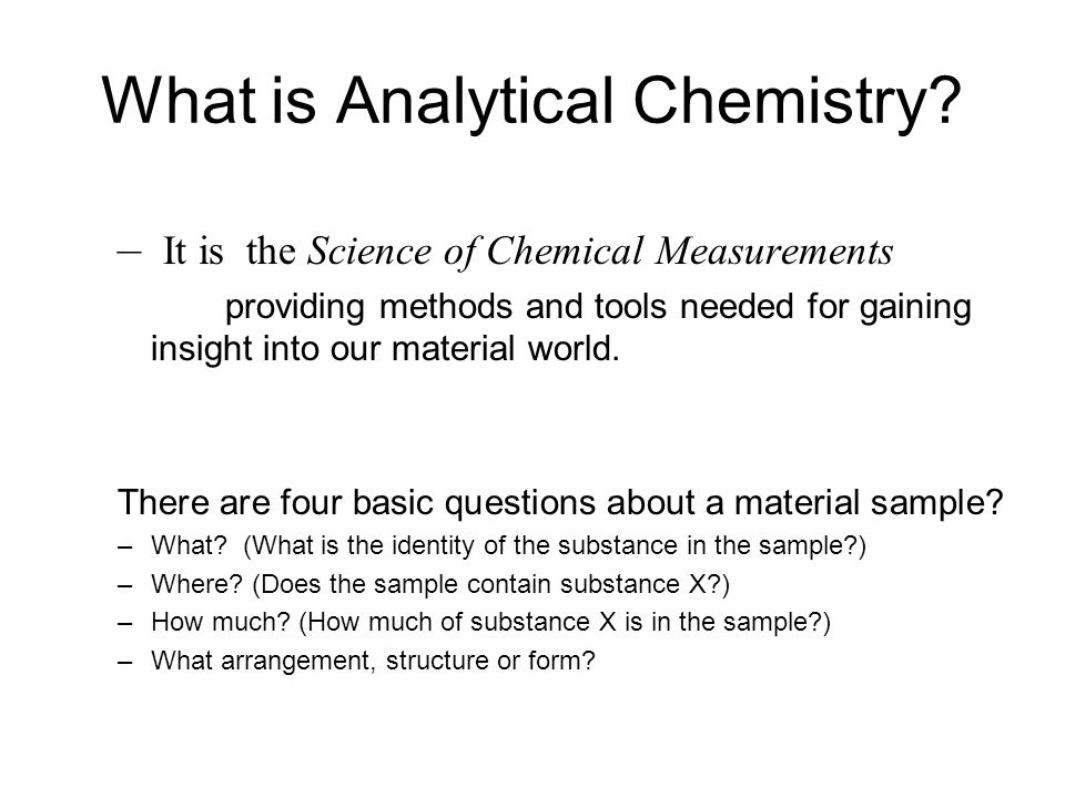 CHEMISTRY ANALYTICAL CHEMISTRY Fall - ppt download