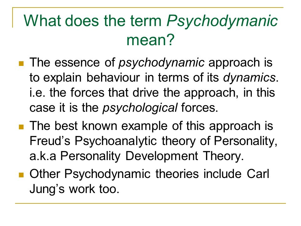 The Psychodynamic Approach - ppt video online download