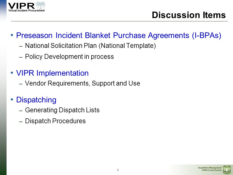 Discussion Items Preseason Incident Blanket Purchase Agreements (I