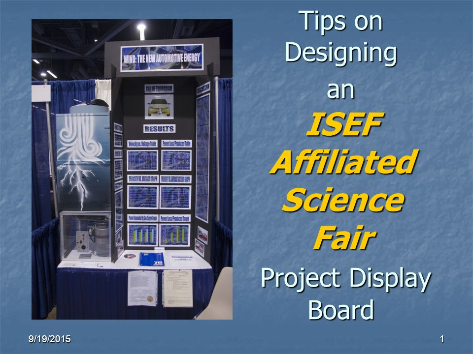 Tips on Designing an ISEF Affiliated Science Fair Project Display