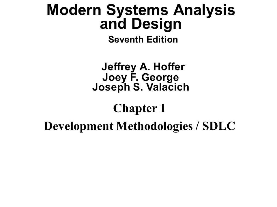 Chapter 1 Development Methodologies / SDLC - ppt video online download