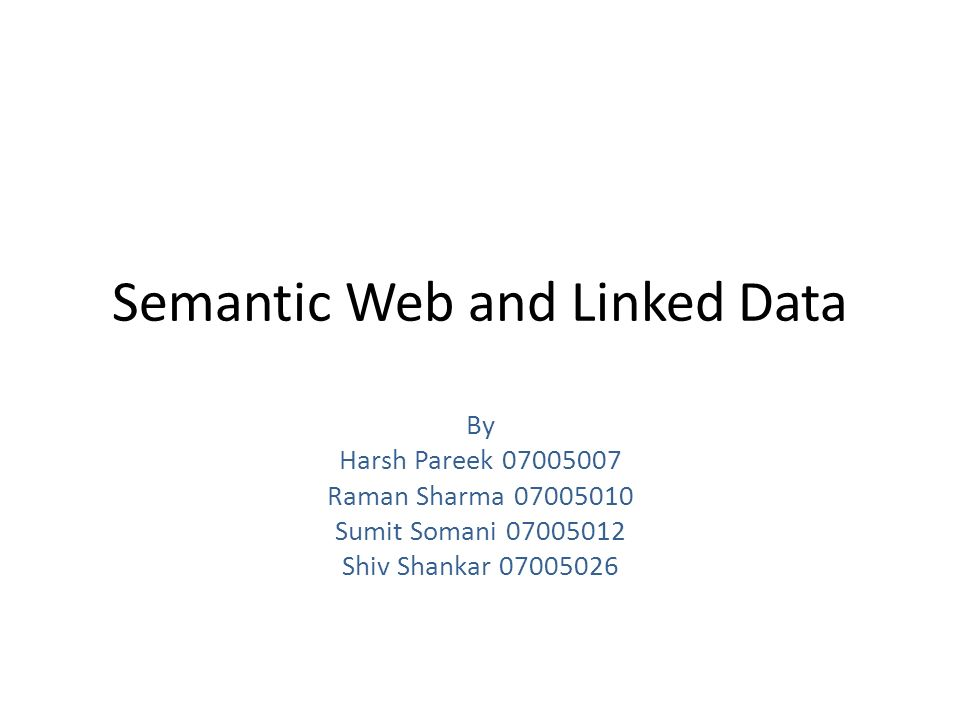 Semantic Web and Linked Data - ppt video online download