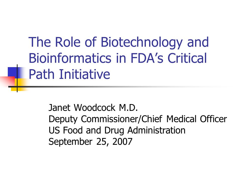 Janet Woodcock MD Deputy Commissioner/Chief Medical Officer - ppt