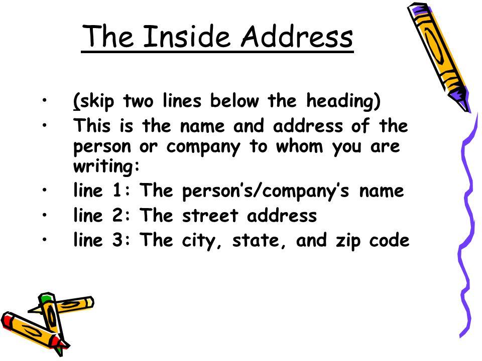 Business Letter 1 Heading 2 Inside address 3 Salutation 4 Body