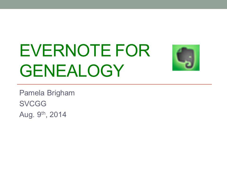 Evernote for Genealogy - ppt download