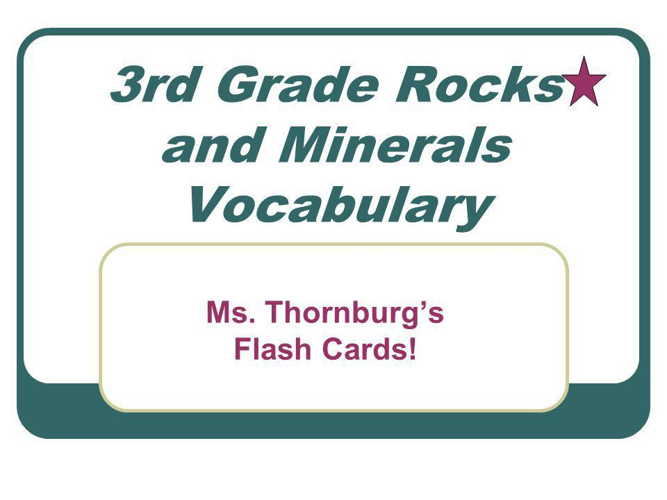 3rd Grade Rocks and Minerals Vocabulary - ppt video online download