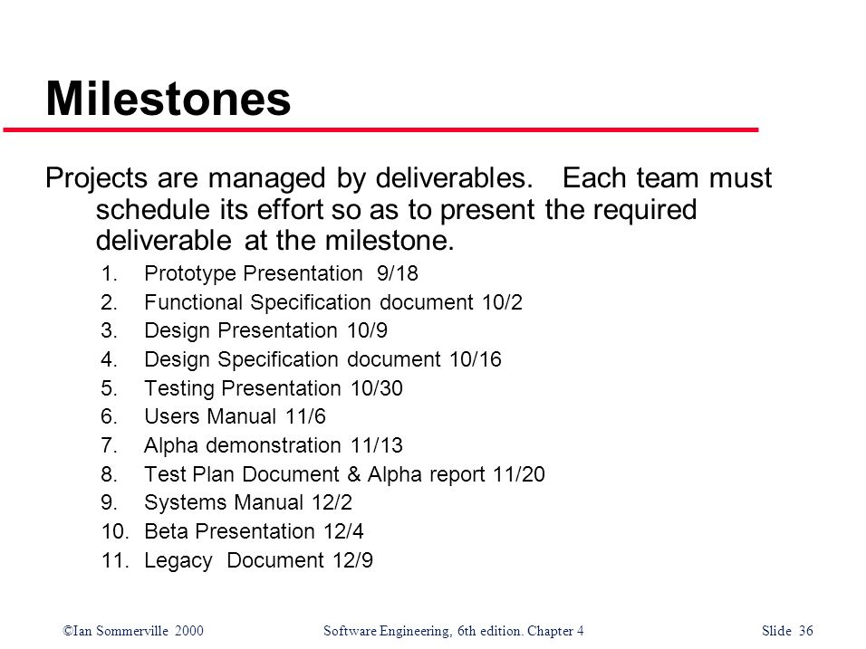 Objectives To introduce software project management and to describe