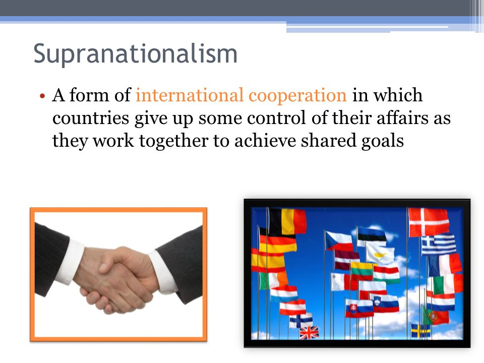 Learning Goal 5 Define/locate examples of supranational regions and
