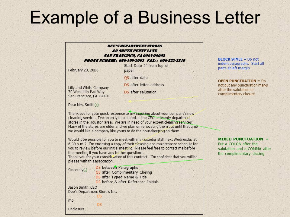 Business Letters Business letters are sent from within a company to