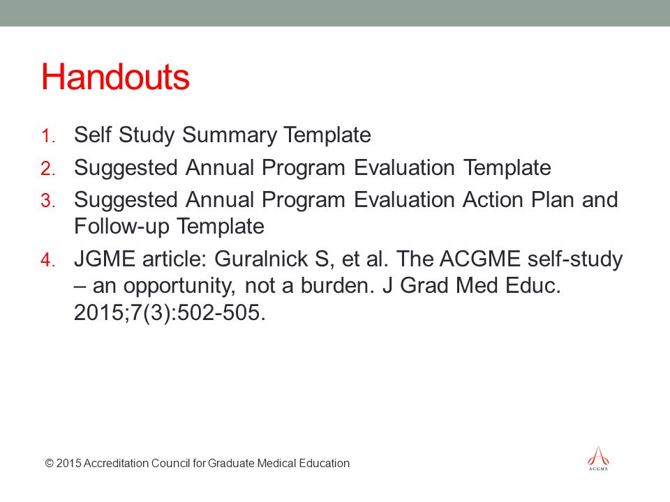 The ACGME Self-Study and 10-Year Site Visit - ppt video online download