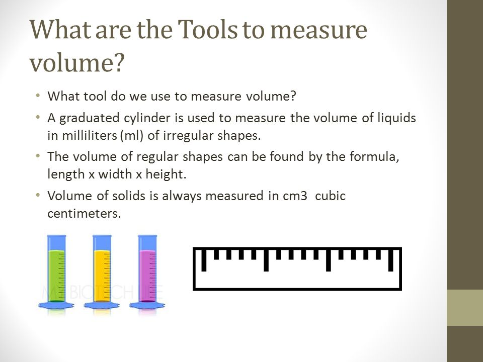 Watch and Learn Powerpoint - ppt download - tools to measure volume