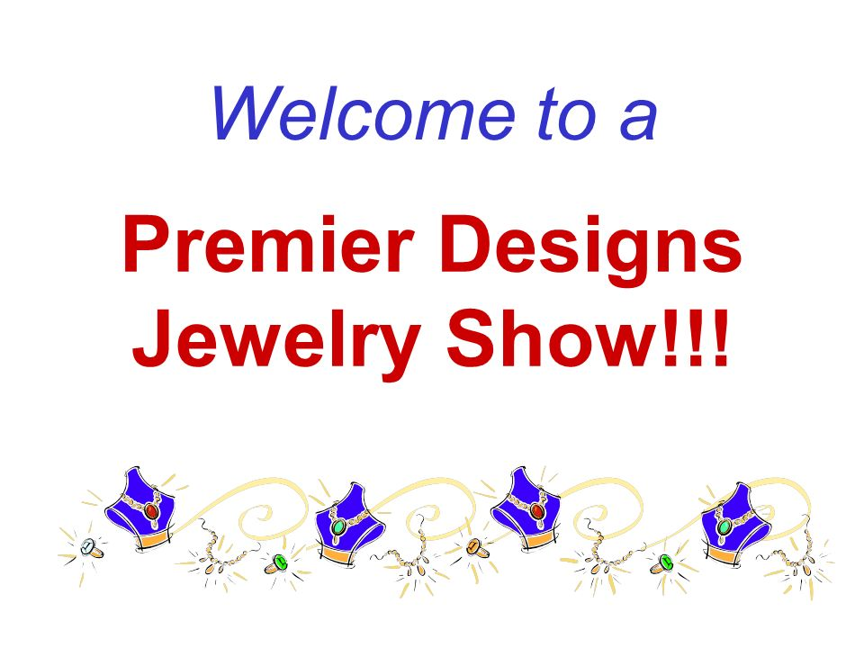 Premier Designs Jewelry Show!!! - ppt video online download