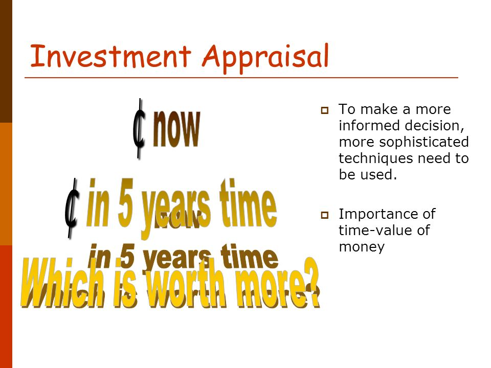 Capital Investment Appraisal - ppt download - in five years time