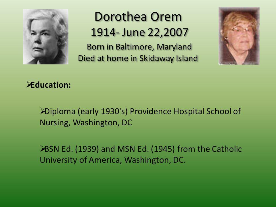 Nursing Theorist Dorothea Orem Self-Care Deficit Theory - ppt download