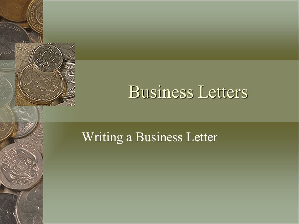 Writing a Business Letter - ppt video online download - writing business letters
