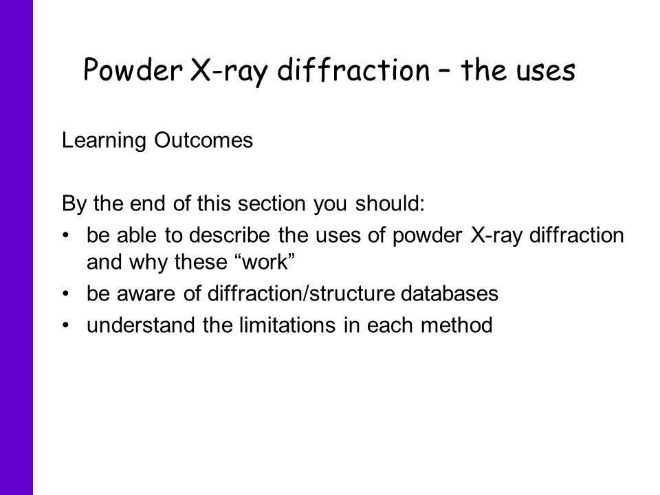 Powder X-ray diffraction \u2013 the uses - ppt video online download