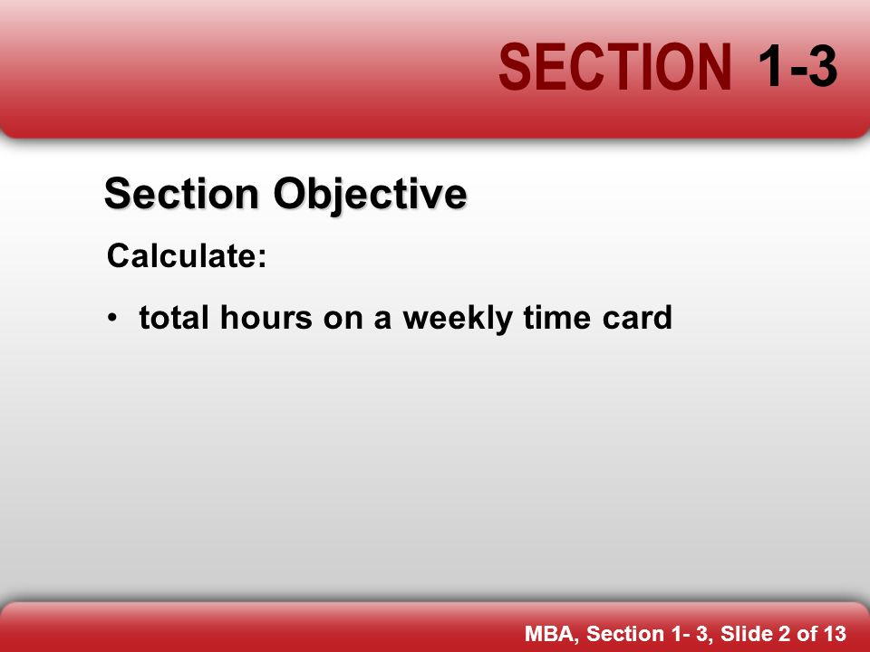 SECTION 1-3 pp Weekly Time Card - ppt video online download