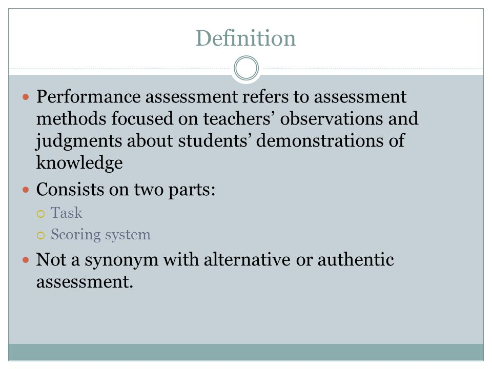 Performance-Based Assessment Authentic Assessment - ppt video online