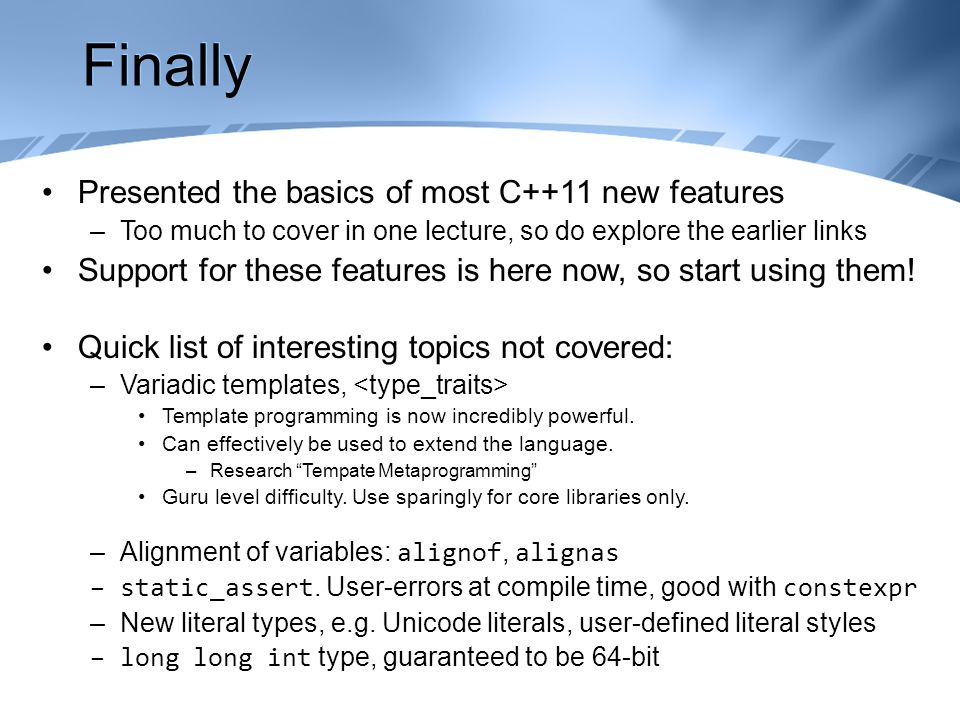 Maths and Technologies for Games Modern C++ Techniques C++11 and