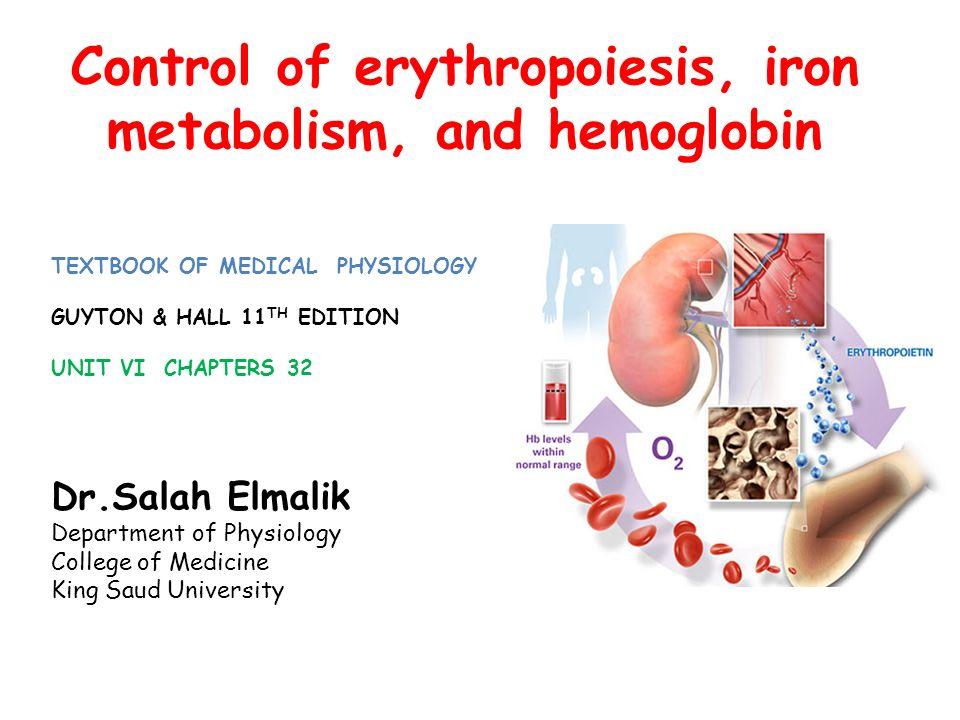 Control of erythropoiesis, iron metabolism, and hemoglobin - ppt