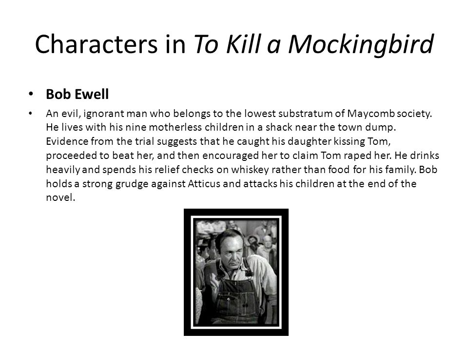 Setting in To Kill a Mockingbird - ppt video online download - bob ewell to kill a mockingbird