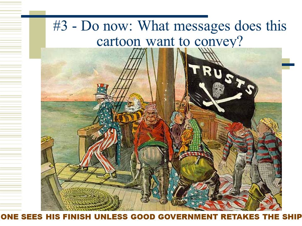 3 Do Now What Messages Does This Cartoon Want To