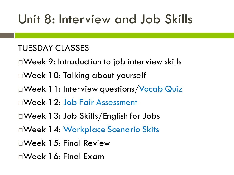 Week 9 Job Interview Skills - ppt video online download