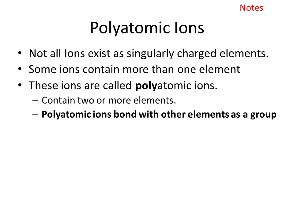 Naming Polyatomic Ions - ppt download - poly atomic ions chart