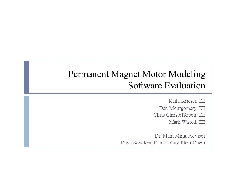 Permanent Magnet Motor Modeling Software Evaluation - ppt video