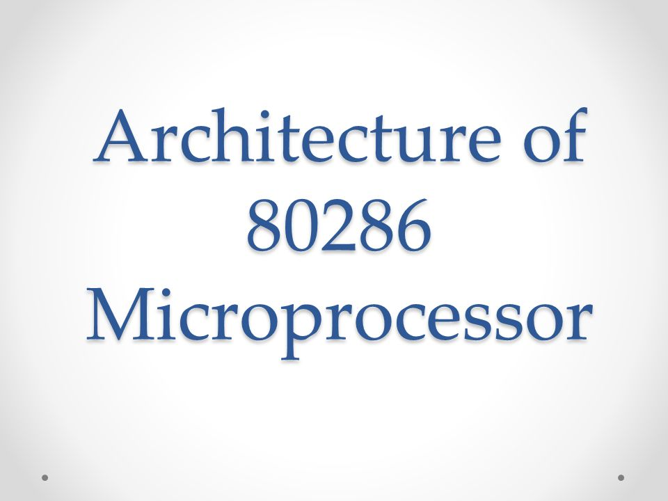 Architecture of Microprocessor - ppt video online download