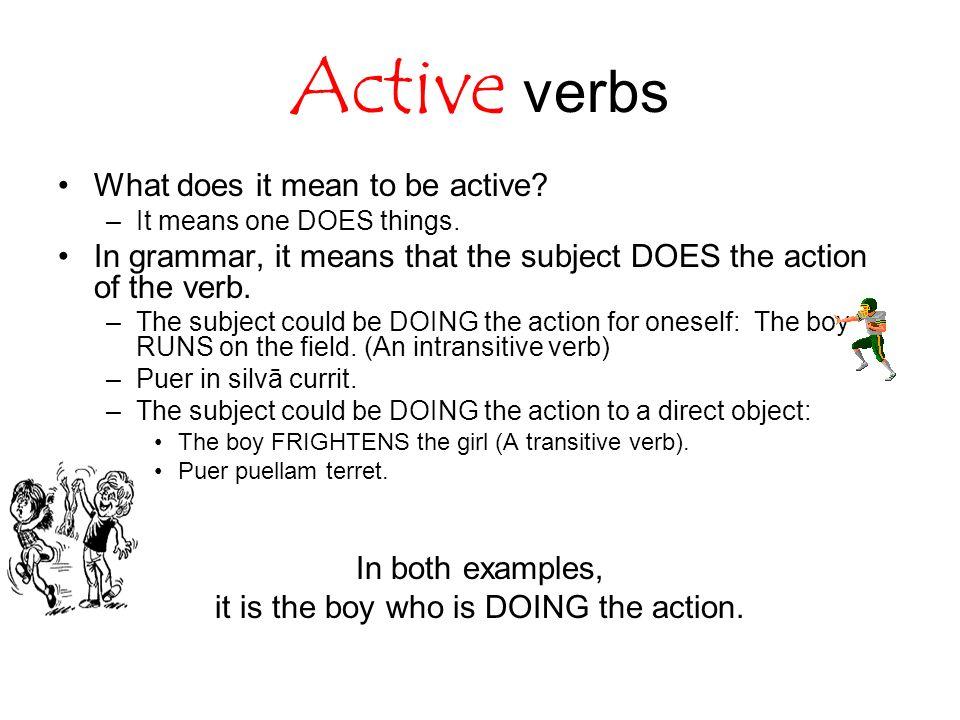 Active vs Passive voice verbs - ppt video online download
