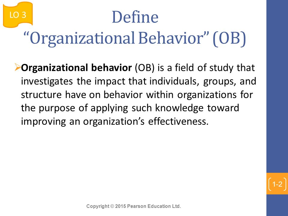 Chapter 1 What Is Organizational Behavior? - ppt video online download