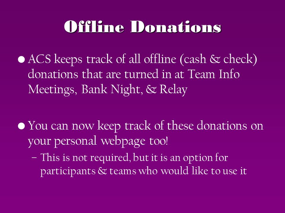 ACS Relay For Life Offline Donations - ppt download