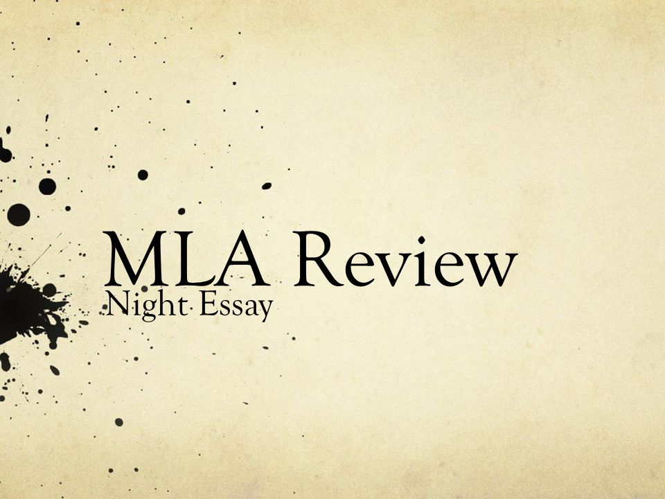 MLA Review Night Essay - ppt video online download