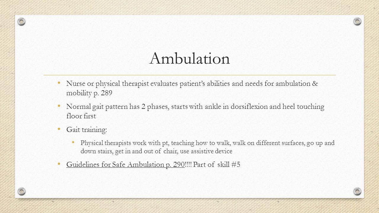 Patient Mobility Ambulation Ppt Video Online Download