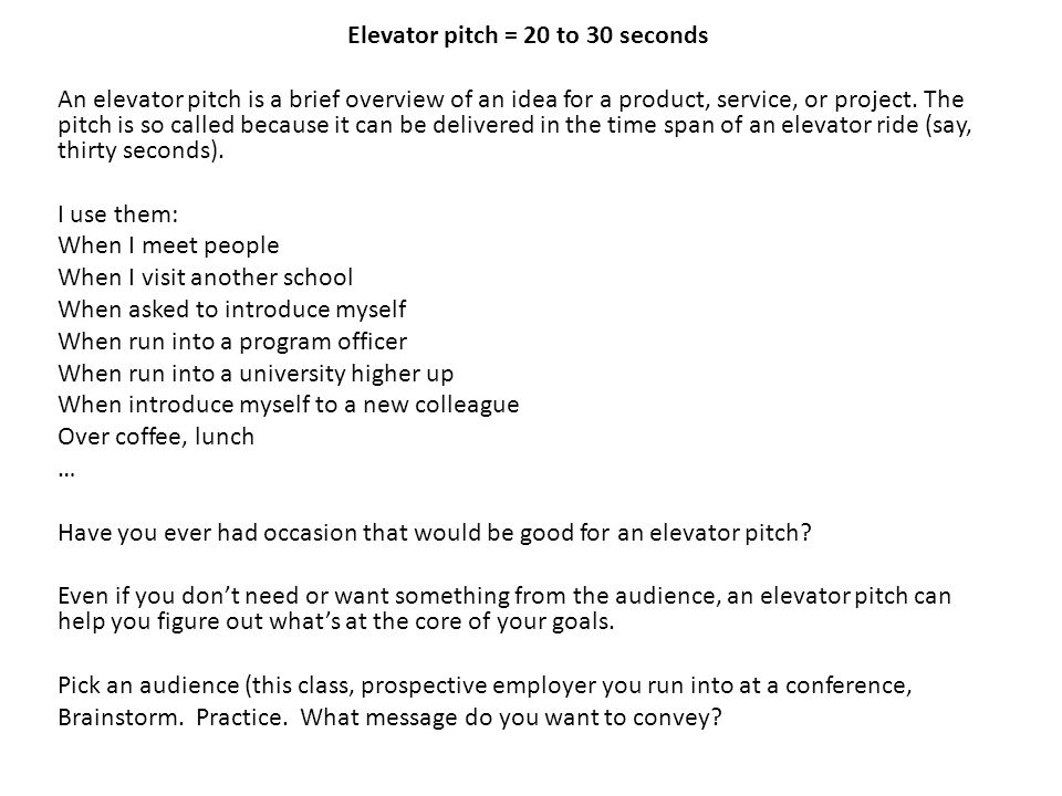 Elevator pitch \u003d 20 to 30 seconds - ppt download
