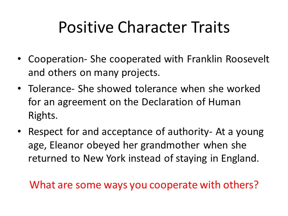 Eleanor\u0027s Work and Positive Character Traits - ppt video online download