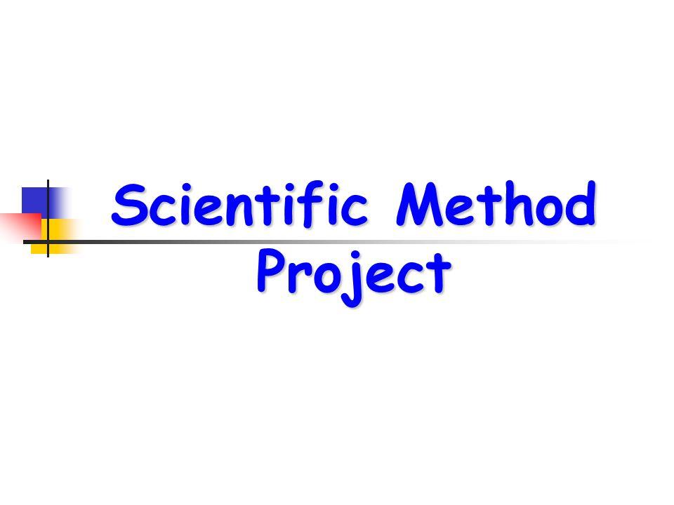 Scientific Method Project - ppt download