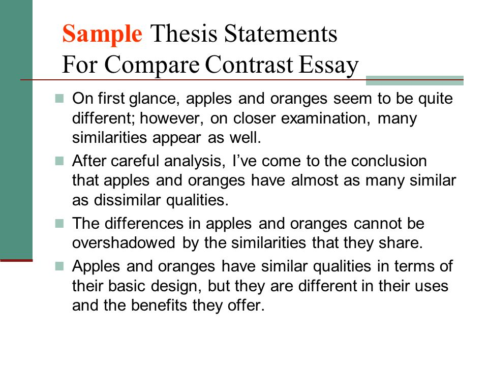 Thesis Statements For Compare And Contrast Essays - How to Write a