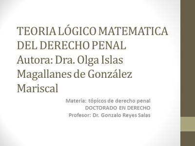 TEORIA LÓGICO MATEMATICA DEL DERECHO PENAL Autora: Dra - ppt video online descargar