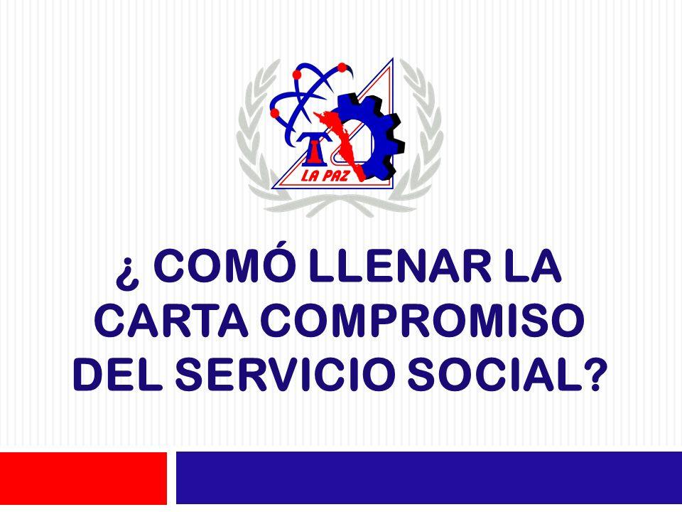 COMÓ LLENAR LA CARTA COMPROMISO DEL SERVICIO SOCIAL? - ppt video