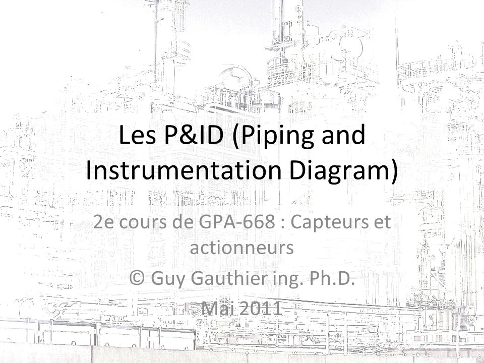 Les PID (Piping and Instrumentation Diagram) - ppt video online