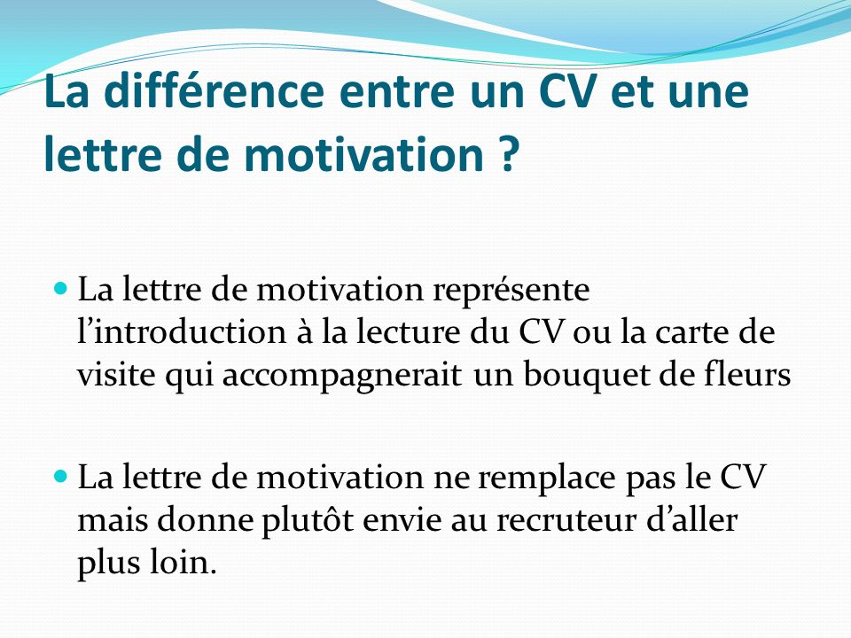 difference entre cv et lettre motivation