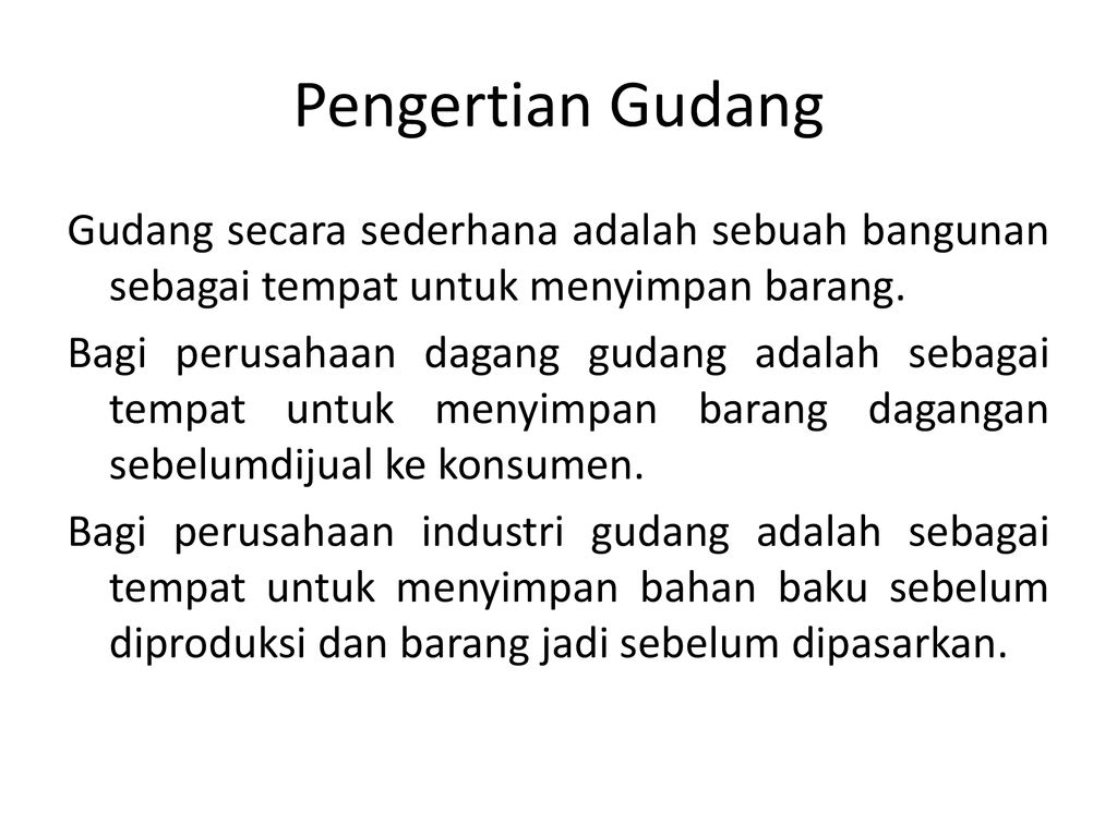 Gudang Sederhana Gudang Ppt Download