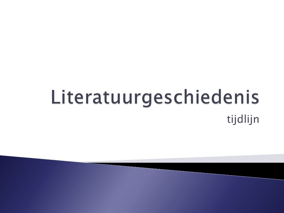 Verlichting Literatuurgeschiedenis Literatuurgeschiedenis - Ppt Video Online Download